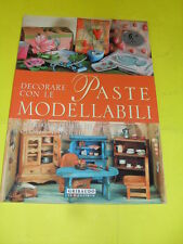 AA.VV. - DECORARE CON LE PASTE MODELLABILI - GRIBAUDO