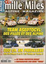 MILLE MILES 54 R5 TURBO CLIO V6 ALPINE GTA V6 TURBO A110 ASEPTOGYL A110 1800