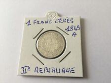 France Pièce 1 Franc Argent CÉRÈS 1849 A 2ème République