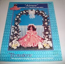 TD CREATIONS CROCHET PATTERN LEAFLET 1991 AIMEE 9 & 1/2 INCH MUSICAL BED DOLL