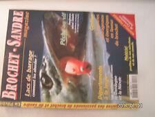 ** Brochet - Sandre magazine n°8 Lacs de barrage / Leurres artificiels