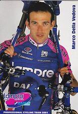 CYCLISME  carte cycliste MARCO DELLA VEDOVA équipe LAMPRE daikin 2001