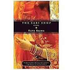 The Sari Shop: A Novel Bajwa, Rupa