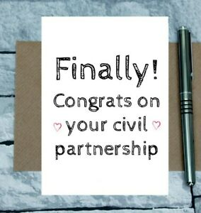 funny civil partnership card - finally card - congratulations - non wedding card