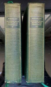 Michelet, Histoire de la Révolution française, La Pléïade / 2 tomes