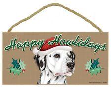 "Happy Howlidays Dalmatian Holiday Christmas Wood Dog Sign Great Gift 5""x10"" 730"