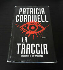 La traccia - Patricia Cornwell - Edizione Rilegata -