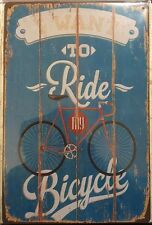 NEW Vintage Style Tin Metal Sign - I WANT TO RIDE MY BICYCLE - Home Décor