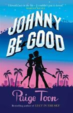 Johnny Be Good,Paige Toon