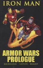 Iron Man : Armor Wars Prologue by David Michelinie and Bob Layton (2010, Paperba