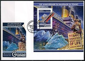 GUINEA 2017 105th ANNIVERSARY OF THE SINKING TITANIC S/s FDC