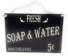 "Fresh Soap & Water 5 cents Hand Towels Free 7"" x 5"" Vintage Look Hardboard Sign"