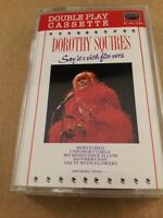 Dorothy Squires : Say It With Flowers : Vintage Cassette Tape Album from 1989
