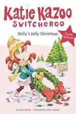 Katie Kazoo, Switcheroo: Holly's Jolly Christmas No. 8 by Nancy Krulik (2009, P…