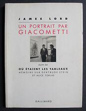JAMES LORD UN PORTRAIT DE GIACOMETTI GERTRUDE STEIN GALLIMARD DEDICACE SIGNE