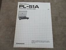 Pioneer PL-51A Stereo Turntable Owners Operating Instructions Manual
