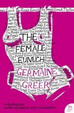 The Female Eunuch (Harper Perennial Modern Classics) By Germaine Greer