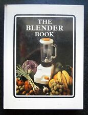 1970s VINTAGE COOKBOOK: THE BLENDER BOOK by Gwen Robyns 1971