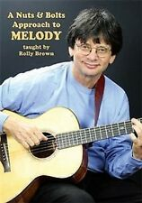 Rolly Brown A Nuts & Bolts Approach To Melody Guitar DVD NEW!