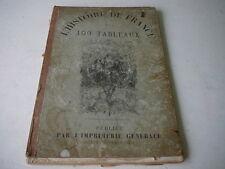 Histoire de France en 100 Tableaux livre ancien en l'état complet