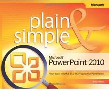 Microsoft PowerPoint 2010 Plain & Simple by Nancy Muir