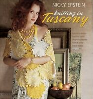 Nicky Epstein Knitting in Tuscany by Nicky Epstein Hardback Book The Fast Free
