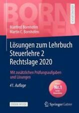 Lösungen zum Lehrbuch Steuerlehre 2 Rechtslage 2020 | Manfred Bornhofen (u. a.)
