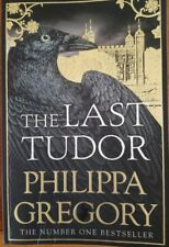 The Last Tudor by Philippa Gregory (Paperback, 2017)