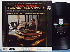 "TONY MARTELL ""Folk Tunes Swingin Style"" RARE EXC 1962 PHILIPS MONO LP Promo JAZZ"