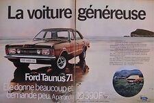 PUBLICITÉ FORD TAUNUS XL - GXL - GT 71 ELLE DONNE BEAUCOUP ET DEMANDE PEU