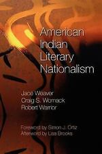 NEW American Indian Literary Nationalism by Jace Weaver Paperback Book (English)