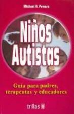 Niños autistas  Children with Autism: GuÃa para padres, terapeutas y educadores