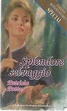 X32 Splendore selvaggio Patricia Potter I grandi Romanzi Mondadori 1994