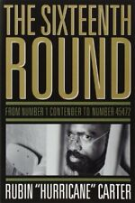 The Sixteenth Round: From Number 1 Contender to Number 45472 New Paperback Book