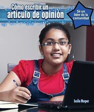 Como Escribir Un Art-Culo Editorial (How to Write an Op-Ed Piece) (Se -ExLibrary