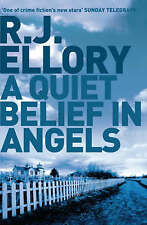 A Quiet Belief In Angels by Ellory, R.J. Hardback Book