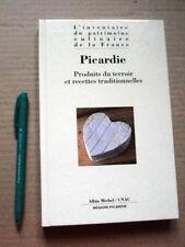 NEUF ! PICARDIE : Produits du Terroir & Recettes Traditionnelles, CUISINE, RARE!