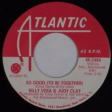 BILLY VERA & JUDY CLAY: So Good (To Be Together) ATLANTIC '68 Soul Promo 45 NM-