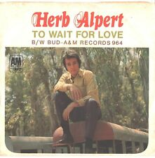 HERB ALPERT/TIJUANA BRASS--PICTURE SLEEVE + 45--(TO WAIT FOR LOVE)--PS--PIC--SLV