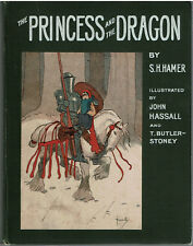 PRINCESS AND THE DRAGON - HAMER - ILL. HASSALL / BUTLER-STONEY 1908 DANA ESTES