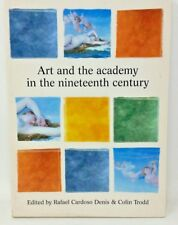 Issues in Art History: Art and the Academy in the Nineteenth Century (2000).