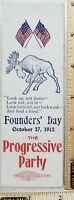 Progressive Party, Oct. 1912 Teddy Roosevelt Campaign Founders Day Muslin Ribbon