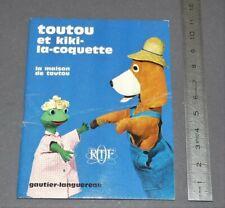GAUTIER-LANGUEREAU MAISON TOUTOU KIKI COQUETTE ORTF EO 1967 G. CROSES R. ARTARIT