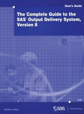 The Complete Guide to the SAS Output Delivery Syst