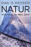 Natur Hva Skal Vi Med Den (Hardcover – 2008)