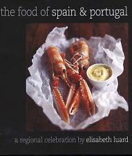 The Food of Spain and Portugal: A Regional Celebration by Elisabeth Luard (Hardb