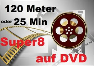 120 Meter/25min  Super8 auf DVD DIGITALISIEREN Film DVD  Projektor Schmalfilm