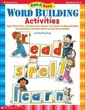Fun & Easy Word Building Activities: Super Word Sorts, Manipulatives, Games, and