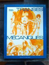 Bande dessinée Transes mécaniques Philippe Cavell érotique 1979 bd adulte vintag