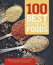 100 Best Gluten Free : Your Guide to Gluten-Free Eating Including 100 Delicious